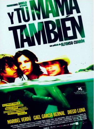 The cover jacket of Alfonso Cuarón's _Mamá_También‎ Wikipedia Y Tu Mamá También ( And Your Mother Too)  2001.